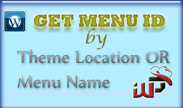 Get Menu ID by Theme Location