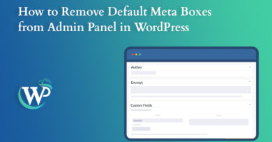 How to Remove Default Meta Boxes from Admin Panel in WordPress